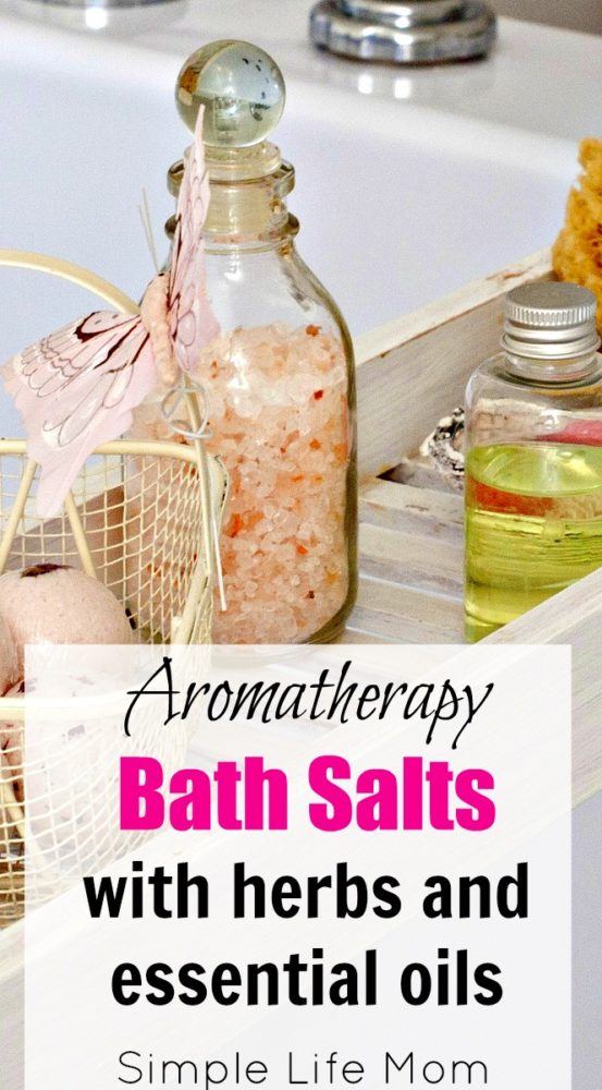 Aromatherapy Bath Salts with herbs and essential oils from Simple Life Mom