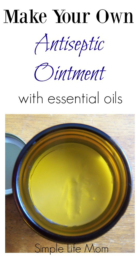 Make Your Own Antiseptic Ointment from Simple Life Mom