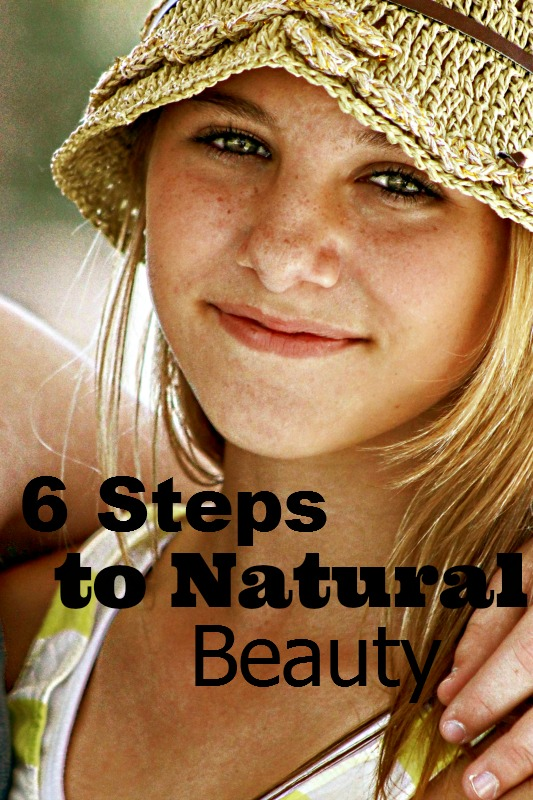 6 Steps to Natural Beauty