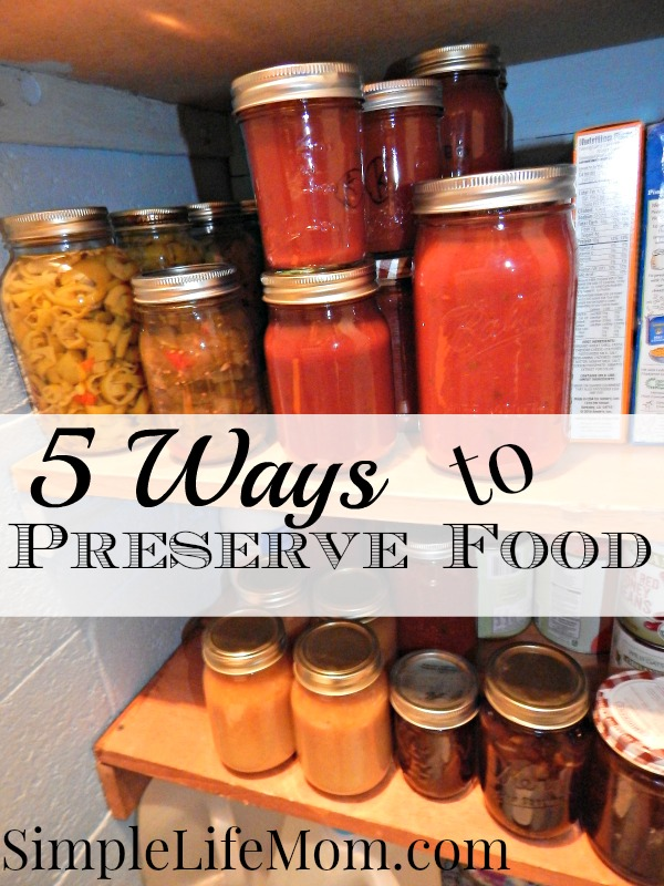 5 ways to preserve food simple life mom forumfinder Images