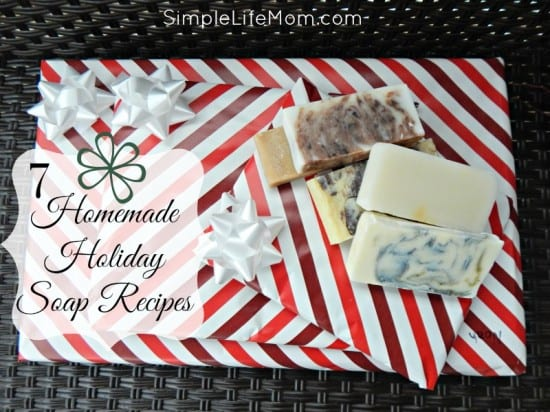 21 Handmade Christmas Gifts - 7 Homemade Holiday Soap Recipes - with cloves, cinnamon, fir, or peppermint