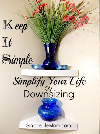 Simplify by Downsizing - simplify your life by downsizing your time and