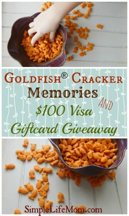 Goldfish® Cracker Memories and $100 Visa Giftcard Giveaway