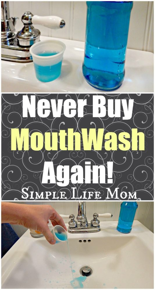Never buy mouthwash again simple life mom for Simple living mom