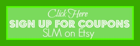 Sign up for SLM Etsy Newsletter for coupons and giveaways - Simple Life Mom