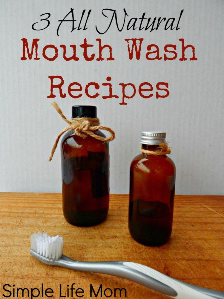 3 Natural Mouth Wash Recipes