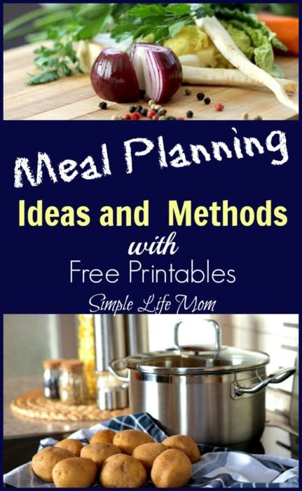 Meal Planning Ideas and Methods with Free Printables from Simple Life Mom