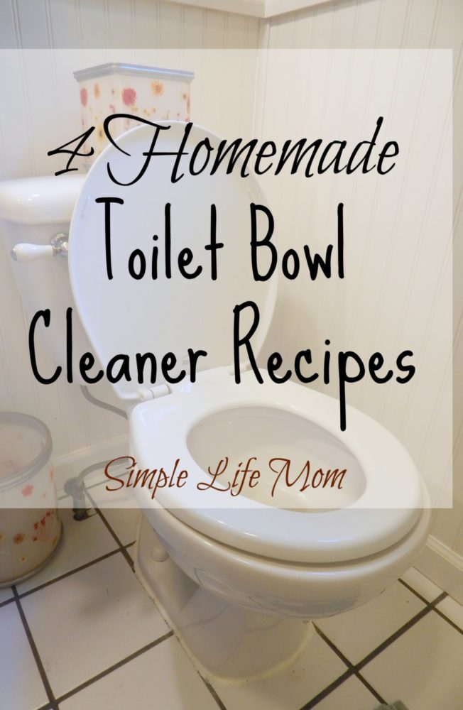 4 homemade toilet bowl cleaner recipes - all natural -simple life mom