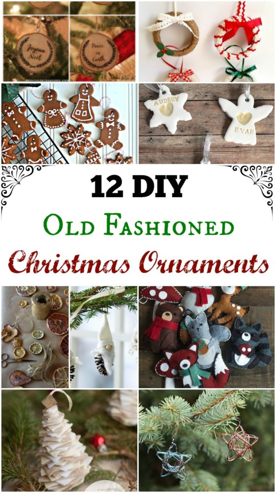 12 diy old fashioned christmas ornaments simple life mom - Old Time Christmas Decorations