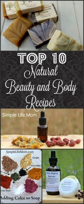 Top 10 Natural Beauty and Body Recipes from Simple Life Mom 2016