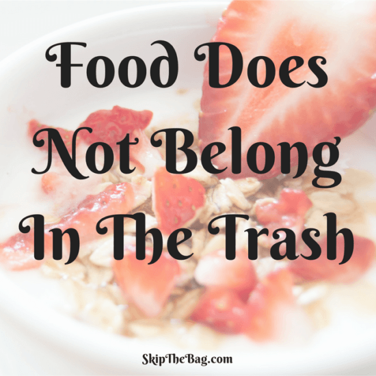 Homestead Blog Hop Feature - Food Does Not Belong In The Trash