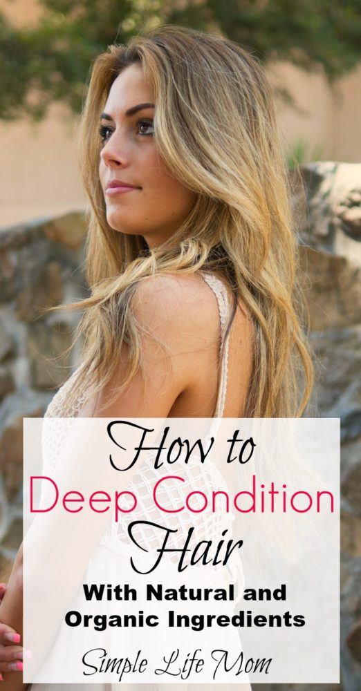 How to Deep Condition Hair Naturally by Simple Life Mom