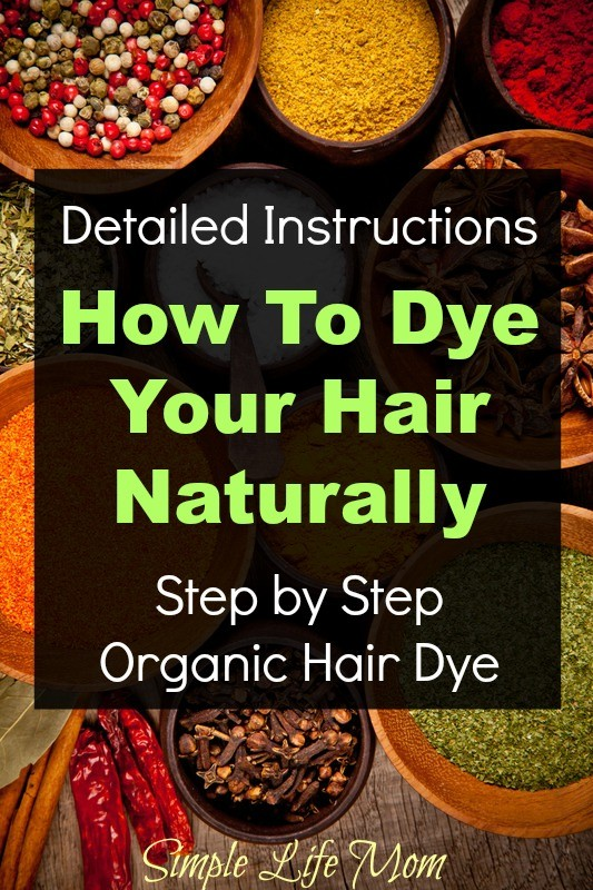 Your Step By Step Guide To The: How To Dye Your Hair Naturally Step By Step Guide