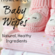 Homemade Baby Wipes and GIVEAWAY