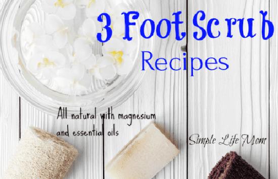 3 Foot Scrub Recipes by Simple Life Mom