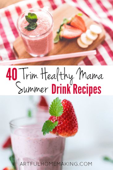 Homestead Blog Hop Feature - 40 Trim Healthy Mama Summer Drink Recipes