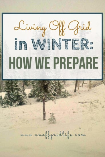 Homestead Blog Hop Feature - Living-Off-Grid-In-Winter-How-We-Prepare