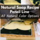 Pencil Line Soap – How to Make a Pencil Line and Recipe