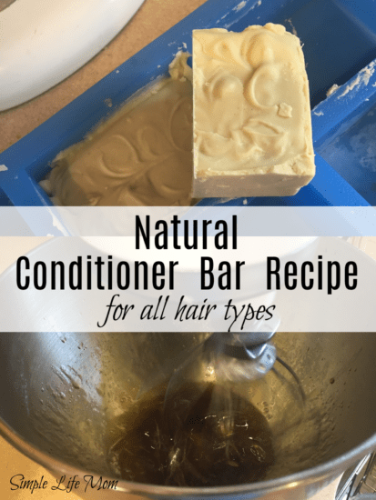 Natural conditioner bar recipe for all hair types from Simple Life Mom